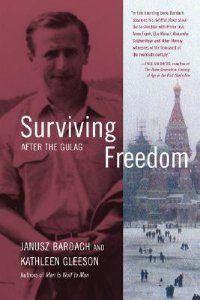 Kathleen Gleeson Counseling Iowa City Janusz Bardach Surviving Freedom After the Gulag book cover
